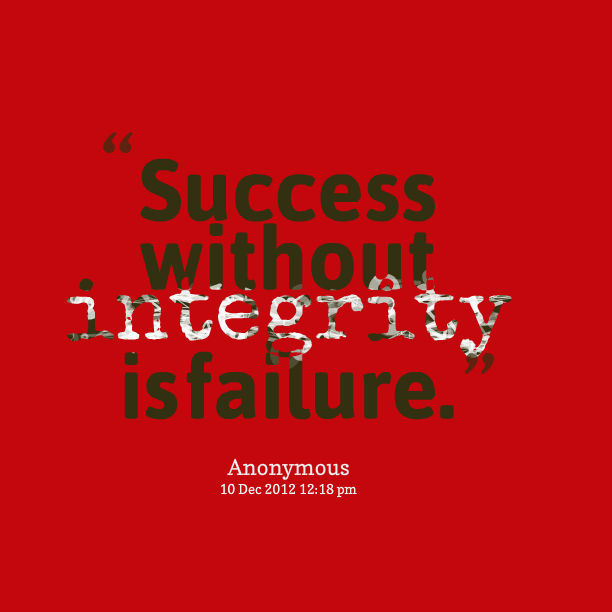 Integrity and Success